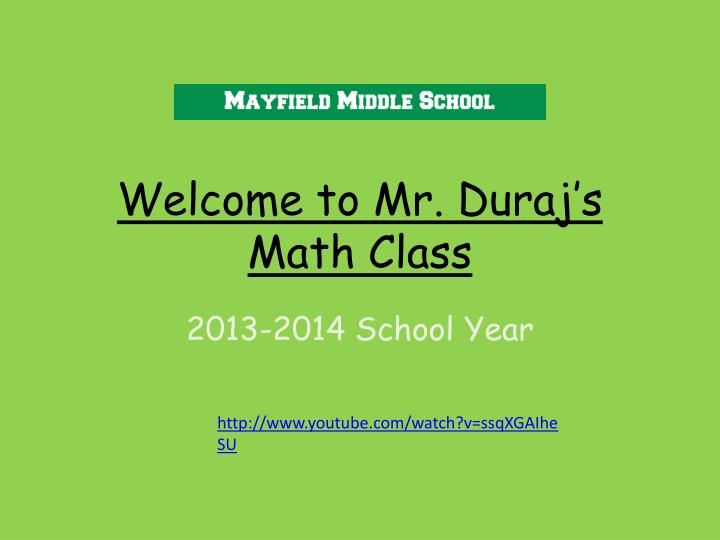 Welcome to mr duraj s math class