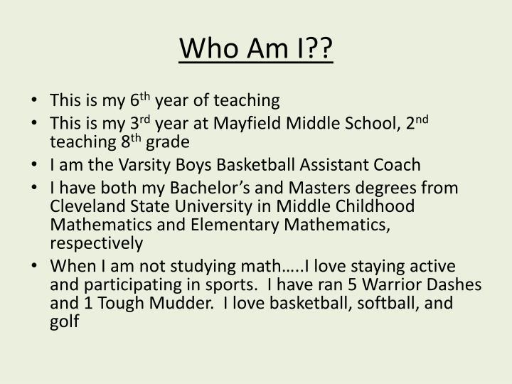 Who Am I??