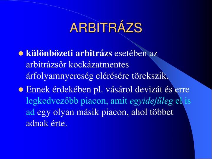 ARBITRÁZS