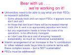 bear with us we re working on it