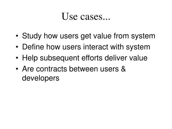 Use cases...