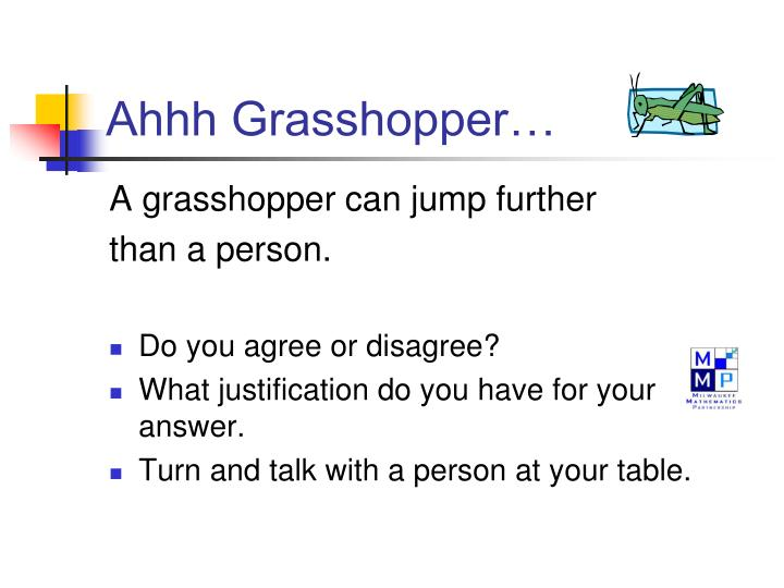 Ahhh Grasshopper…