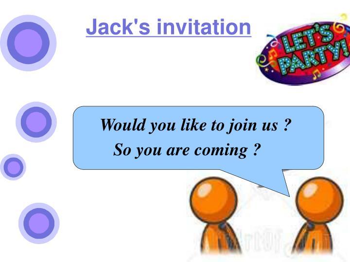 Jack's invitation