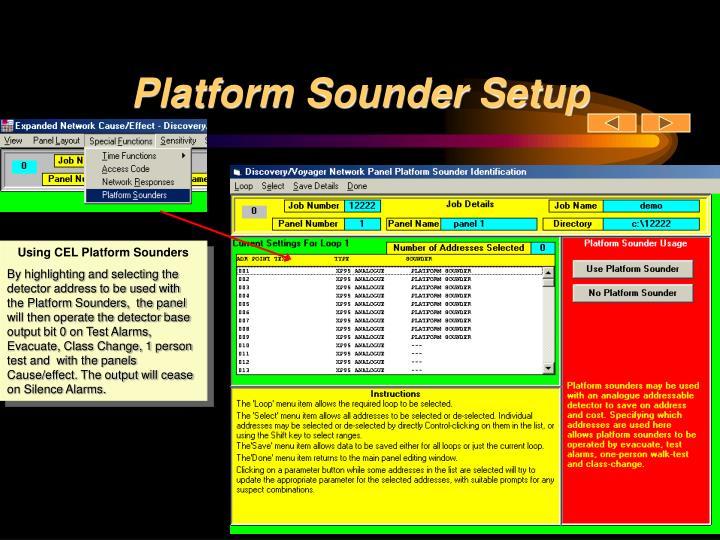 Platform Sounder Setup