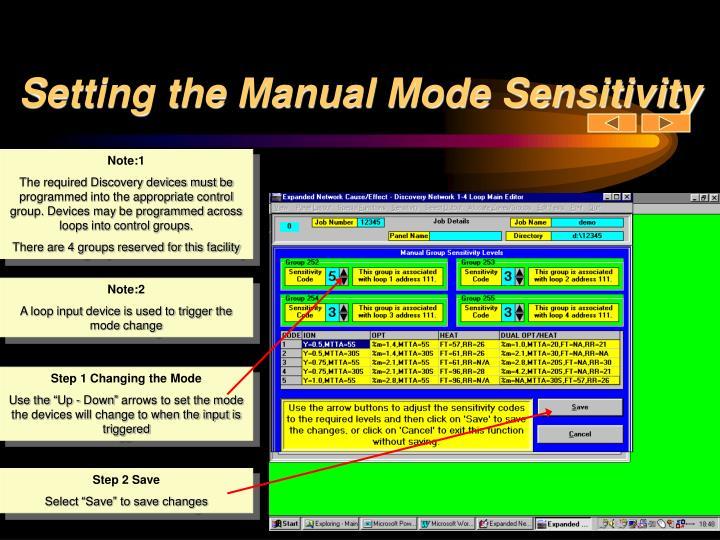 Setting the Manual Mode Sensitivity