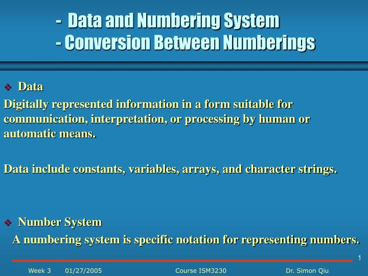 Data and numbering system conversion between numberings