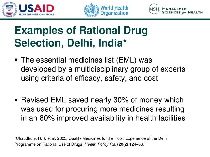Examples of Rational Drug Selection, Delhi, India*