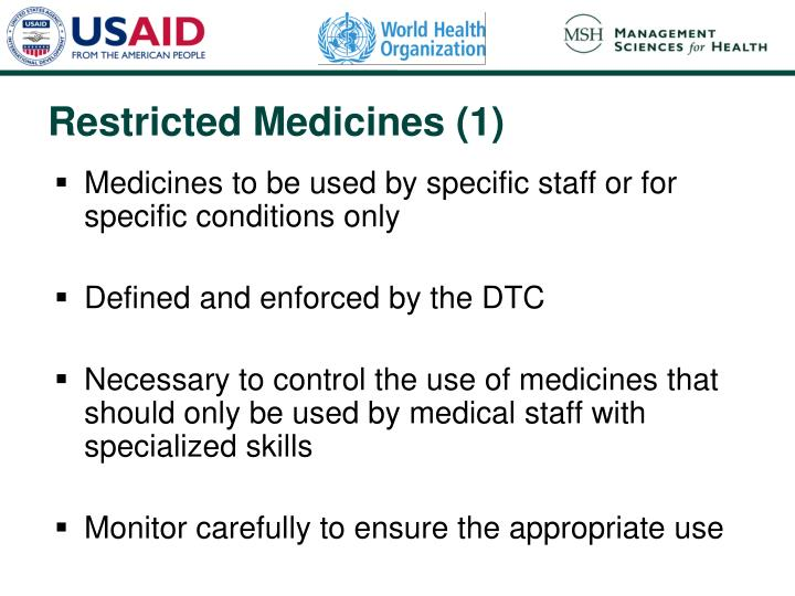 Medicines to be used by specific staff or for specific conditions only
