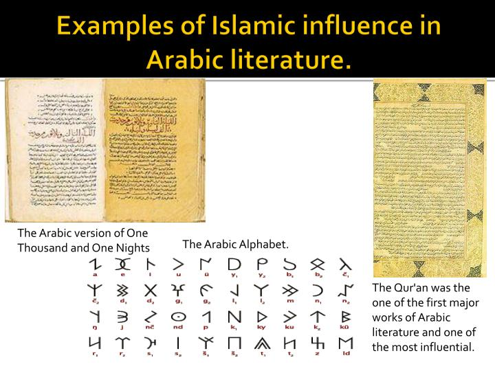 Examples of Islamic influence in Arabic literature.