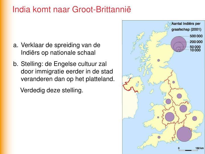 India komt naar Groot-Brittannië