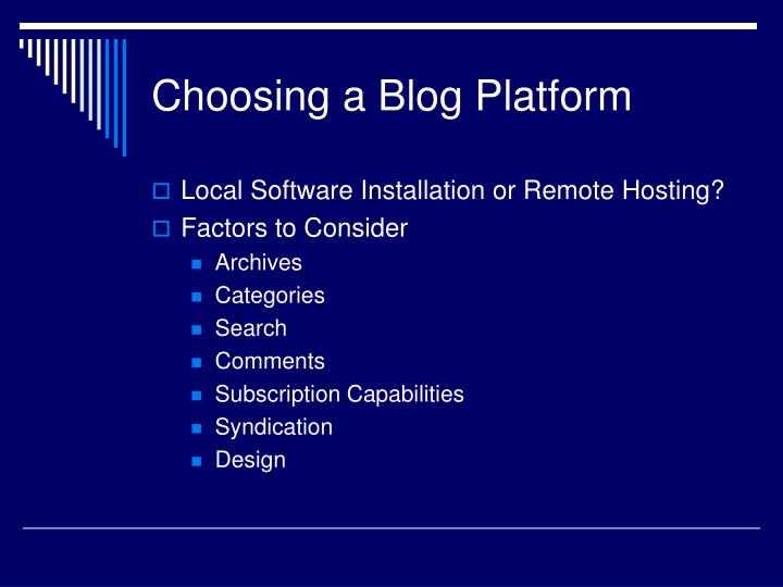 Choosing a Blog Platform