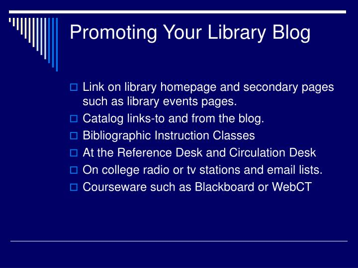 Promoting Your Library Blog