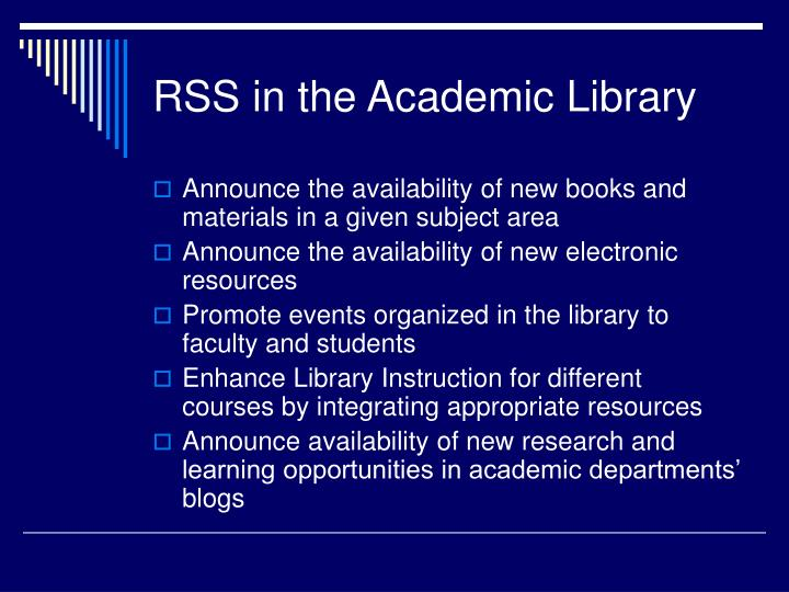 RSS in the Academic Library