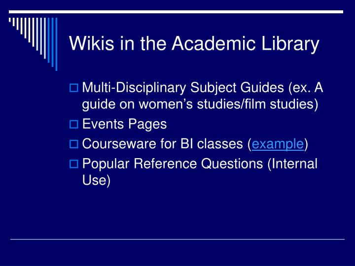 Wikis in the Academic Library
