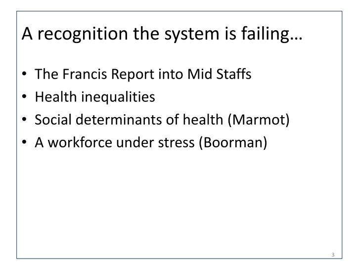 A recognition the system is failing…