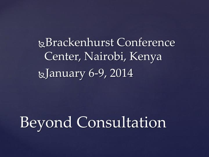 Brackenhurst Conference Center, Nairobi, Kenya