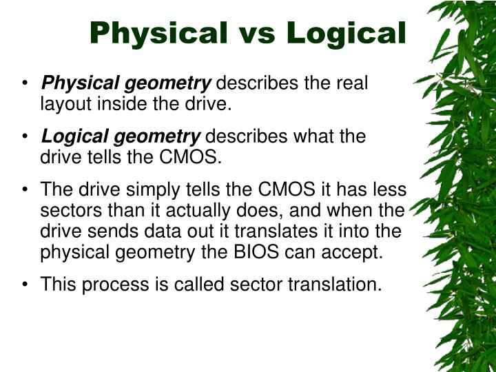 Physical vs Logical