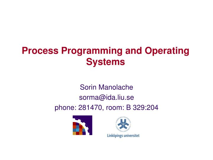 Process programming and operating systems