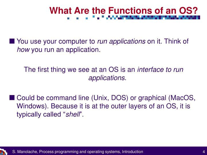 What Are the Functions of an OS?