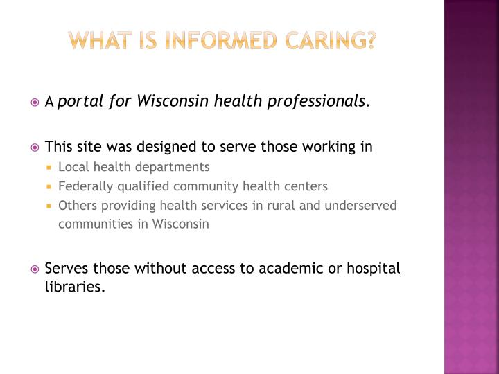 What is informed caring
