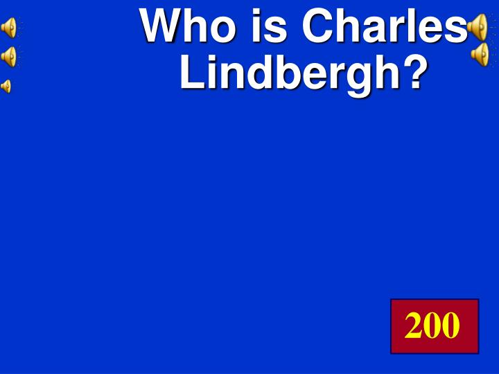 Who is Charles Lindbergh?
