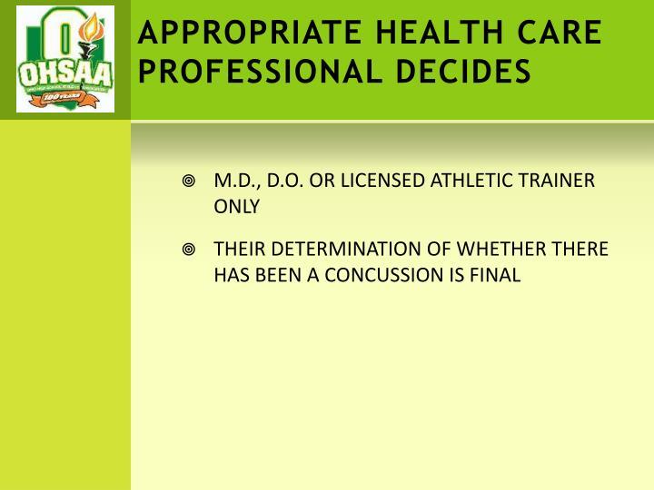 APPROPRIATE HEALTH CARE