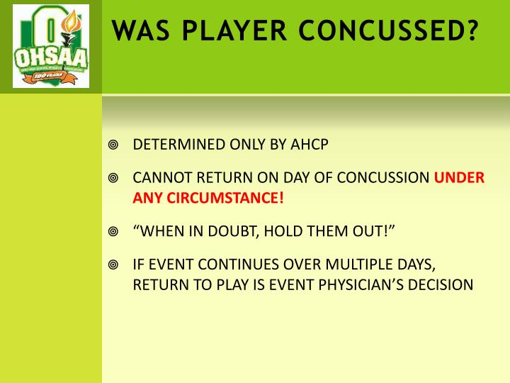 WAS PLAYER CONCUSSED?
