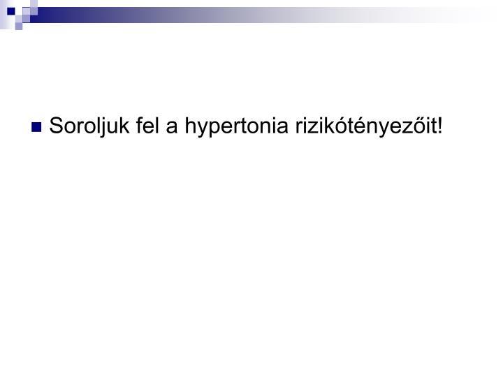 Soroljuk fel a hypertonia riziktnyezit!