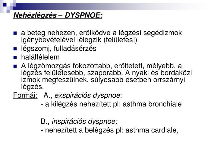 Nehézlégzés – DYSPNOE: