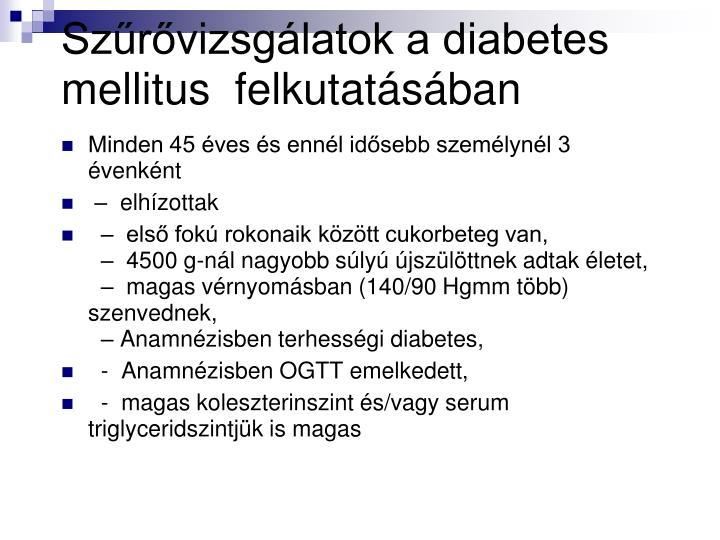 Szűrővizsgálatok a diabetes mellitus  felkutatásában