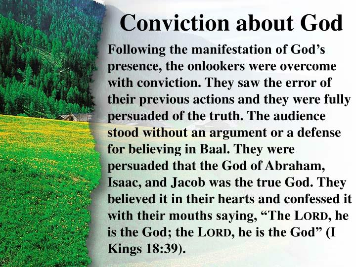 IV. Conviction about God