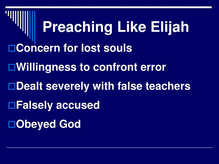 Preaching Like Elijah