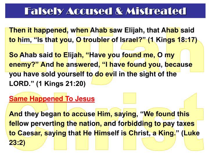 Falsely Accused & Mistreated