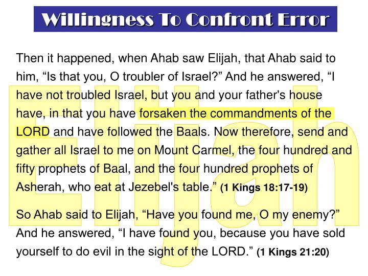 Willingness To Confront Error