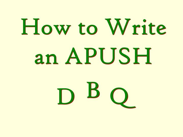 How to Write an APUSH
