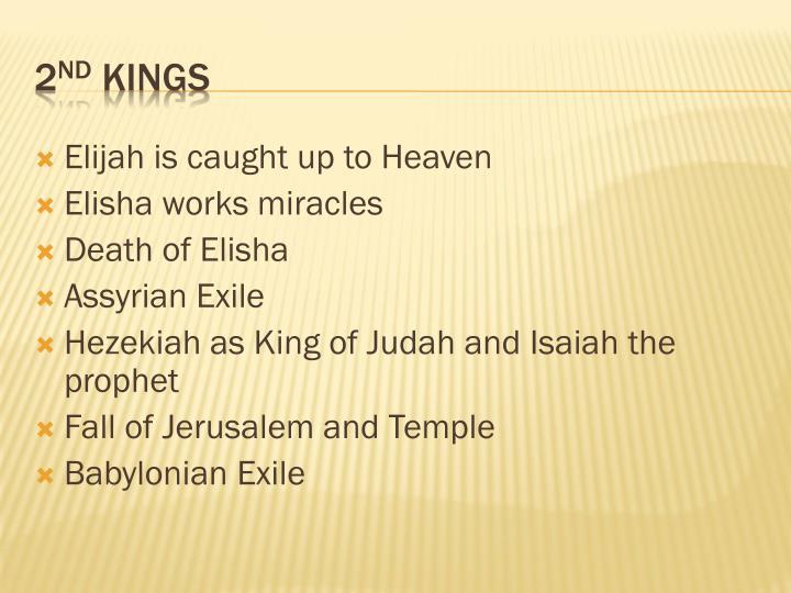 Elijah is caught up to Heaven