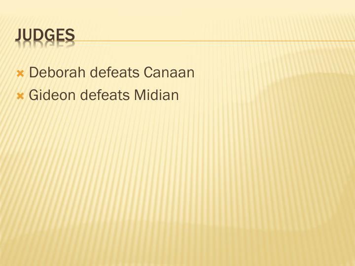 Deborah defeats Canaan