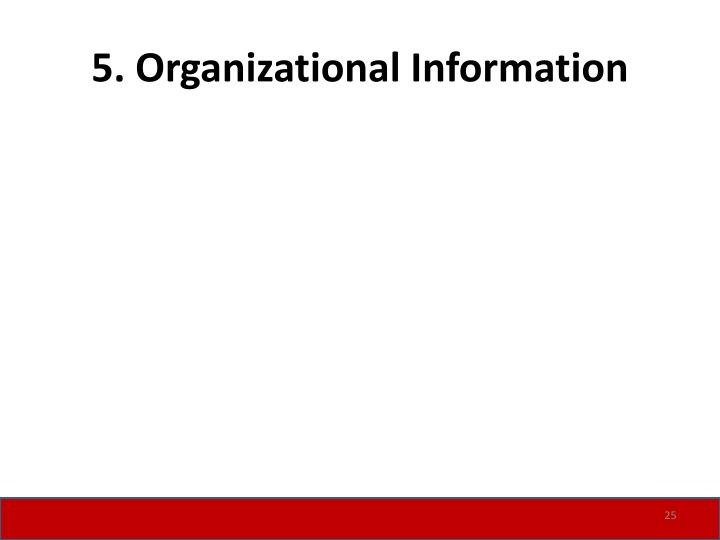 5. Organizational Information