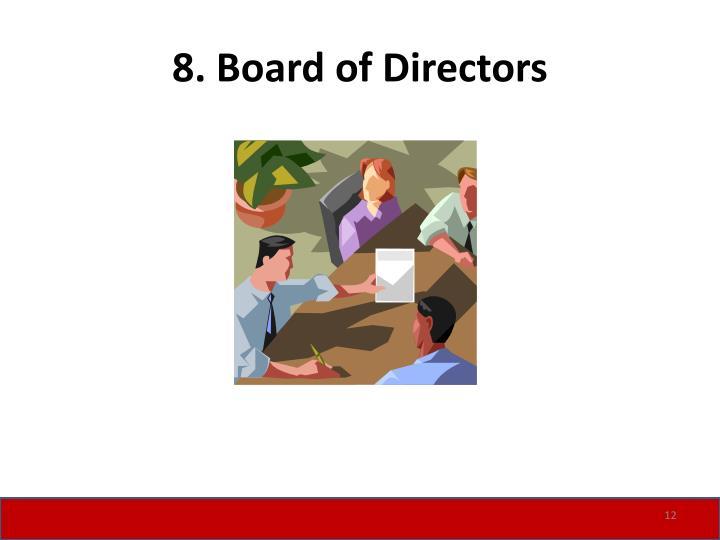 8. Board of Directors