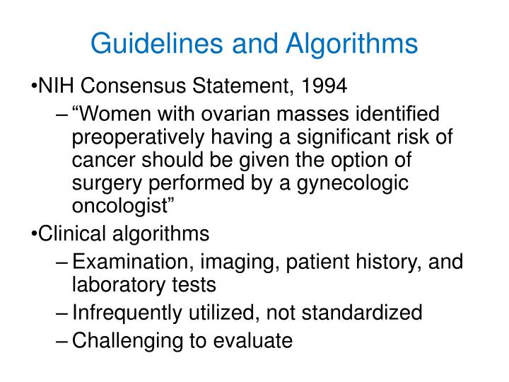 Guidelines and Algorithms