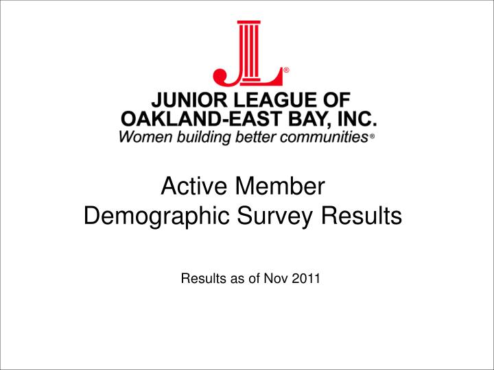Active member demographic survey results