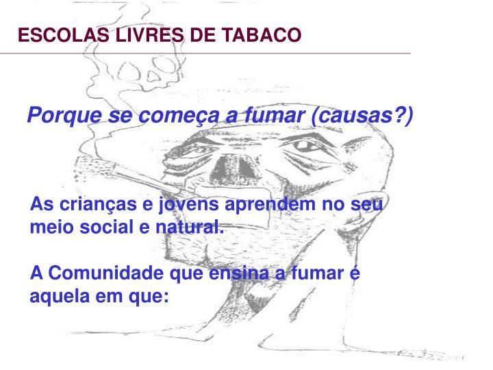 ESCOLAS LIVRES DE TABACO