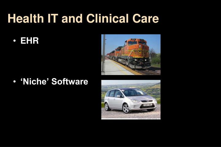 Health IT and Clinical Care