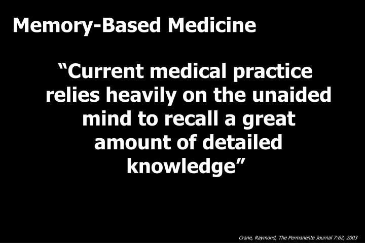 Memory-Based Medicine