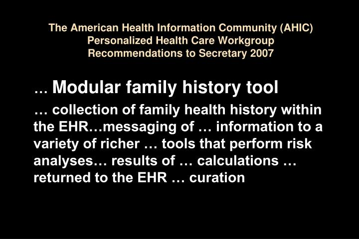 The American Health Information Community (AHIC) Personalized Health Care Workgroup