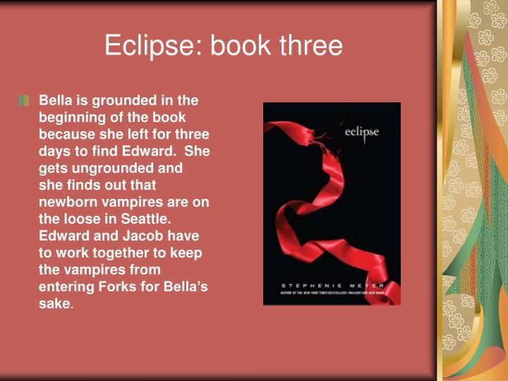 Eclipse: book three