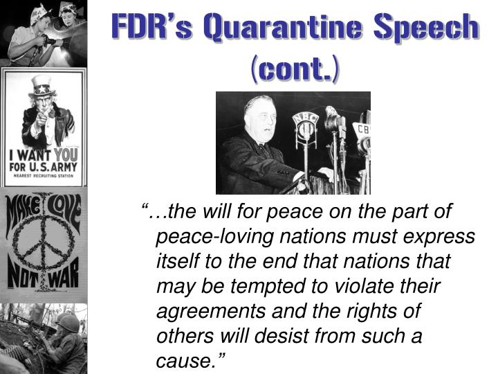 FDR's Quarantine Speech (cont.)