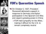 fdr s quarantine speech