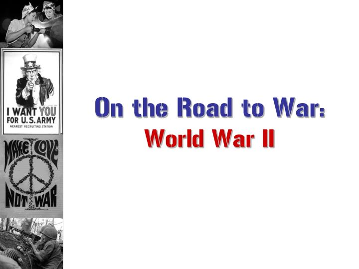 On the road to war world war ii