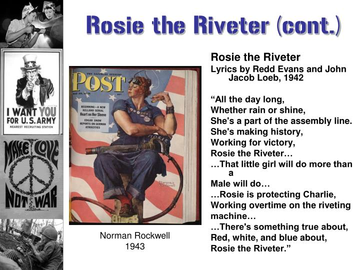 Rosie the Riveter (cont.)